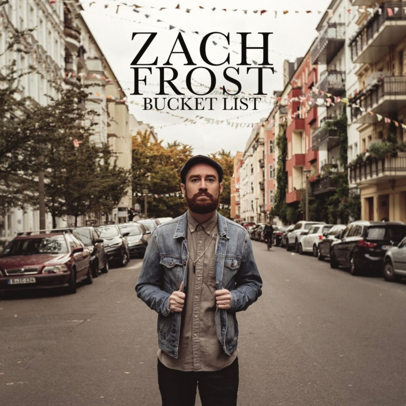 Zach Frost - Bucket List Album Cover
